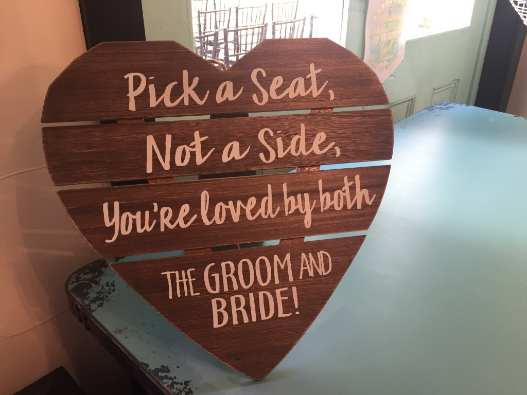 Mike and Montie's Wedding - Pick a Seat not a Side